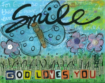 """""""Smile God Loves You"""" by Laura Kestly"""