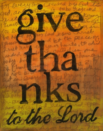 """""""Give Thanks"""" by Laura Kestly"""