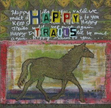 """Happy Trails"" by Laura Kestly"