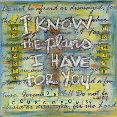 """""""Know the Plans"""" by Laura Kestly"""