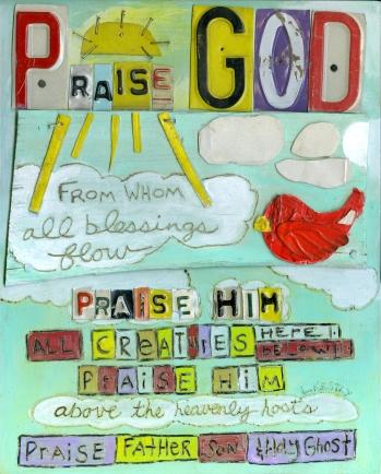"""Praise God"" by Laura Kestly"