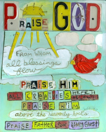 """Praise God"" by Laura Kestly"