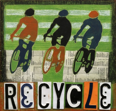 """""""Recycle"""" by Laura Kestly"""