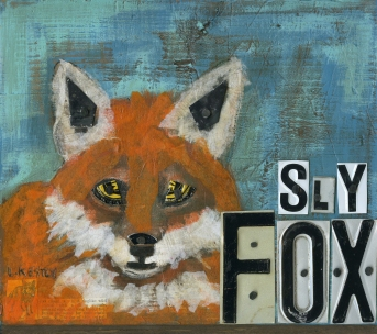 """Sly Fox"" by Laura Kestly"